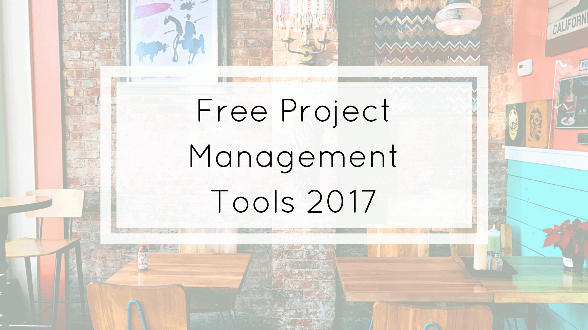 free project management tools 2017