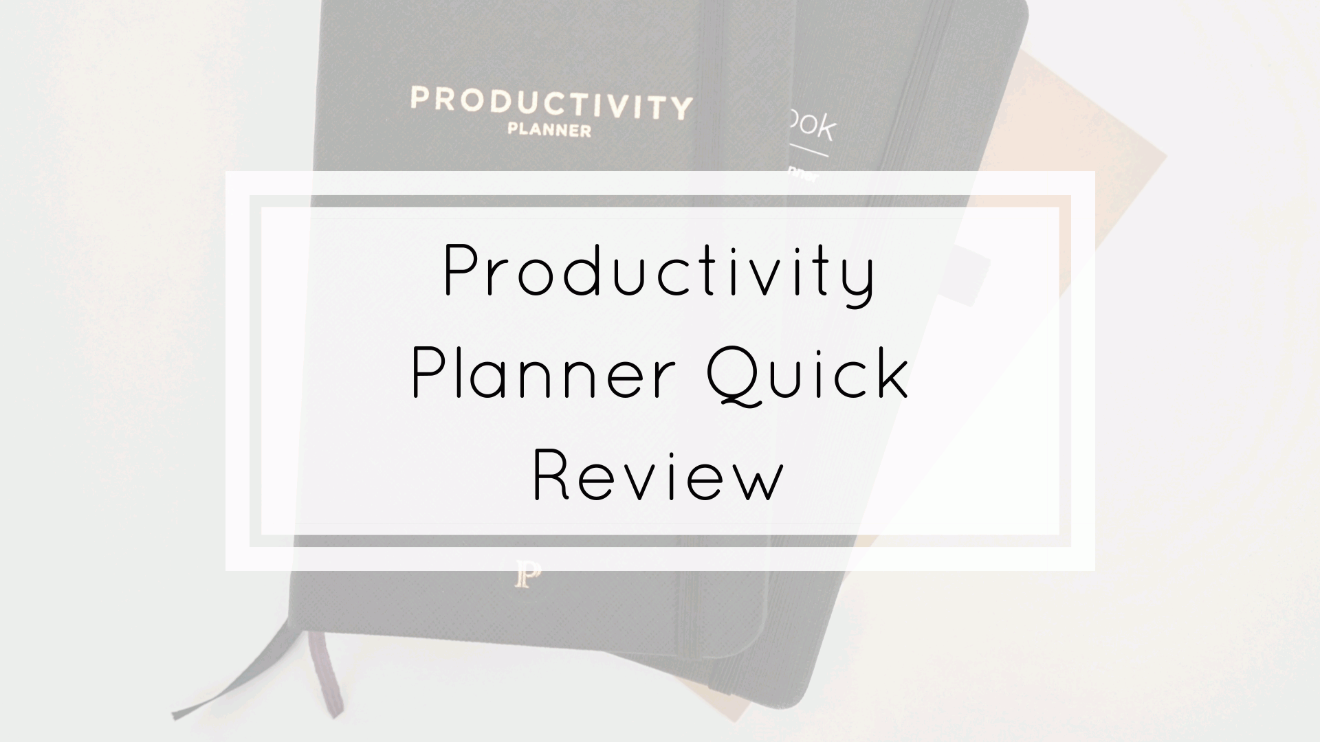 Productivity Planner Quick Review Tools Of Excellence - Productivity planner review